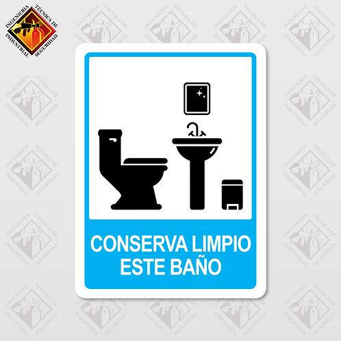 """Señal de """"CONSERVA LIMPIO ESTE BAÑO"""""""