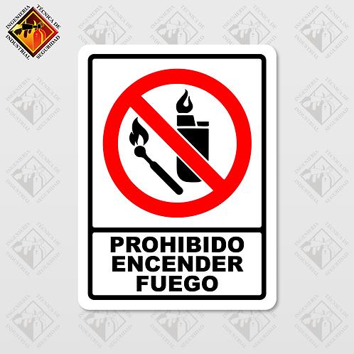 """Señal de """"PROHIBIDO ENCENDER FUEGO"""""""
