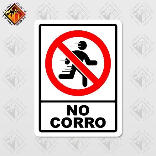 """Señal de """"NO CORRO"""""""