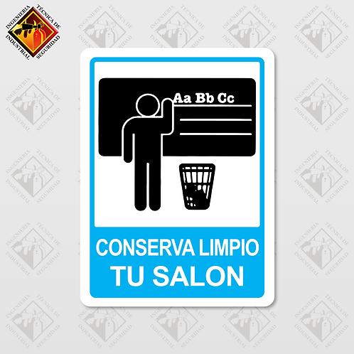 """Señal de """"CONSERVA LIMPIO TU SALÓN"""""""