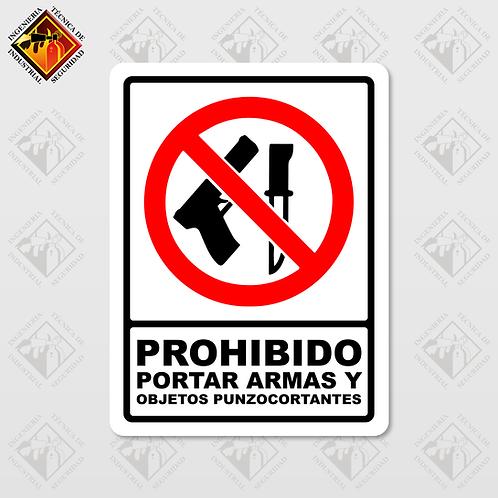 "Señal de ""PROHIBIDO PORTAR ARMAS"""