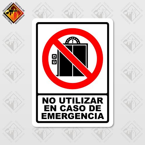 """Señal de """"NO UTILIZAR EN CASO DE EMERGENCIA"""""""