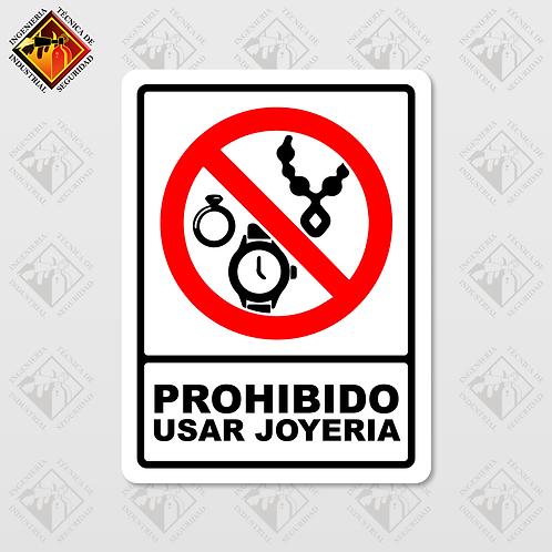 """Señal de """"PROHIBIDO USAR JOYERIA"""""""