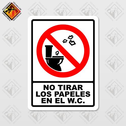 """Señal de """"NO TIRAR LOS PAPELES EN EL W.C."""""""