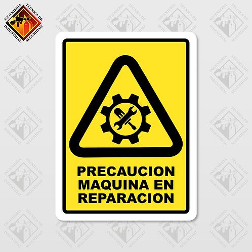 """Señal de """"MAQUINA EN REPARACIÓN"""""""
