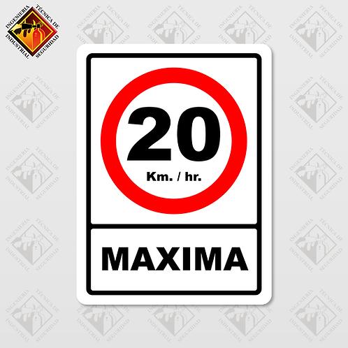 """Señal de """"VELOCIDAD MAXIMA - 20 KM/HR"""""""