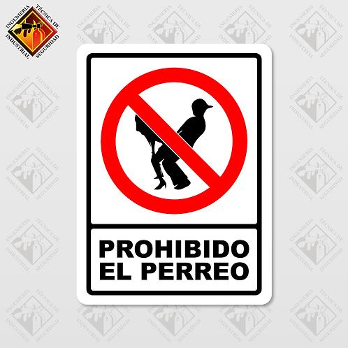 """Señal de """"PROHIBIDO EL PERREO"""""""
