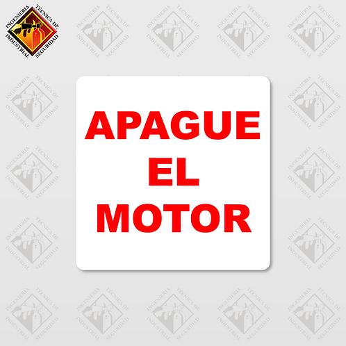 """Señal de """"APAGUE EL MOTOR"""""""