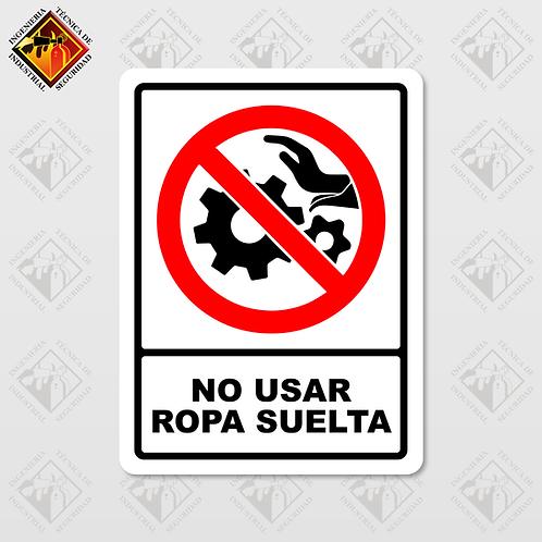"Señal de ""NO USAR ROPA SUELTA"""
