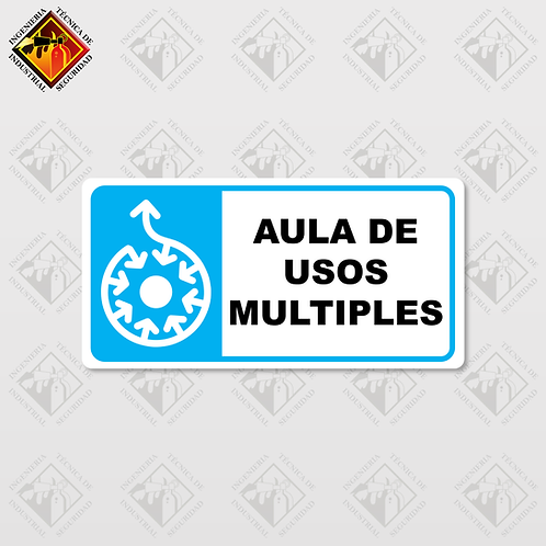 "Señal de ""AULA DE USOS MÚLTIPLES"""