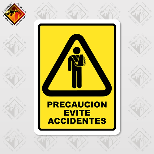 "Señal de ""EVITE ACCIDENTES"""