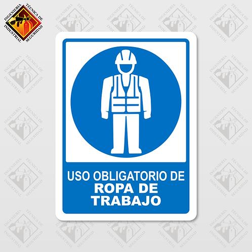 """Señal de """"OBLIGATORIO ROPA DE TRABAJO"""""""