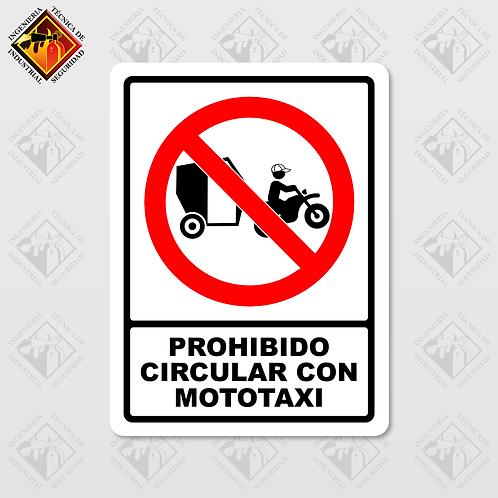 """Señal de """"PROHIBIDO CIRCULAR CON MOTOTAXI"""""""