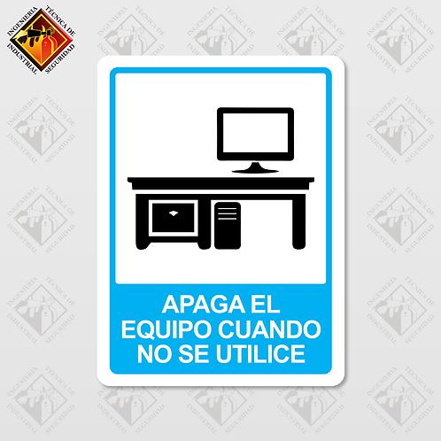 """Señal de """"APAGA EL EQUIPO CUANDO NO SE USE"""""""