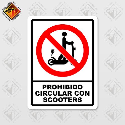 """Señal de """"PROHIBIDO CIRCULAR EN SCOOTER"""""""