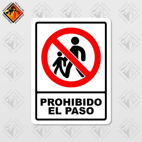 """Señal de """"PROHIBIDO EL PASO"""""""