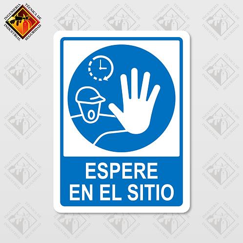 """Señal de """"ESPERE EN EL SITIO"""""""