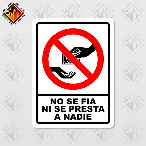 """Señal de """"NO SE FIA NI SE PRESTA"""""""