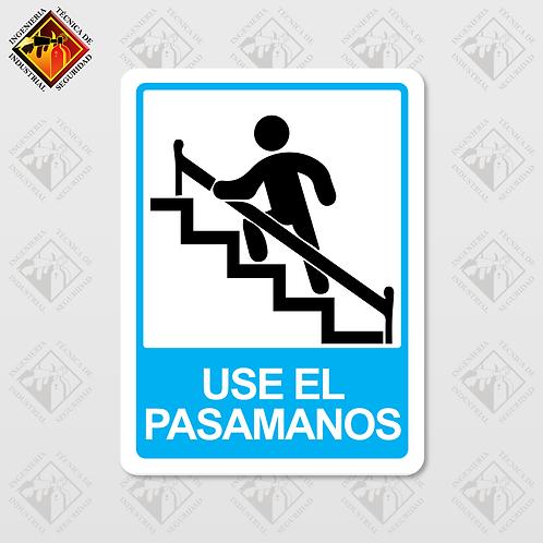 """Señal de """"USE EL PASAMANOS"""""""