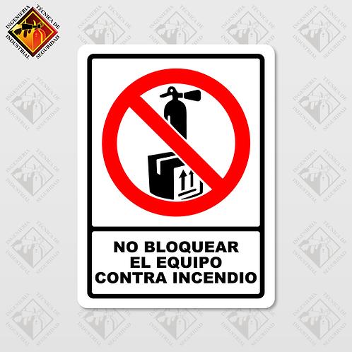 """Señal de """"NO BLOQUEAR EL EQUIPO CONTRA INCENDIO"""""""