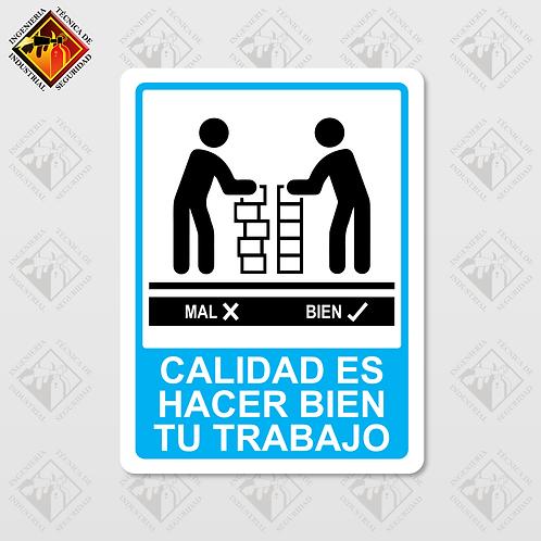 """Señal de """"CALIDAD ES HACER BIEN TU TRABAJO"""""""