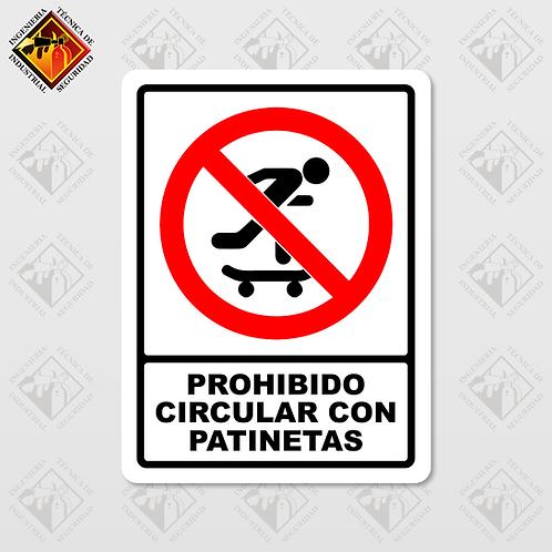 """Señal de """"PROHIBIDO CIRCULAR EN PATINETA"""""""