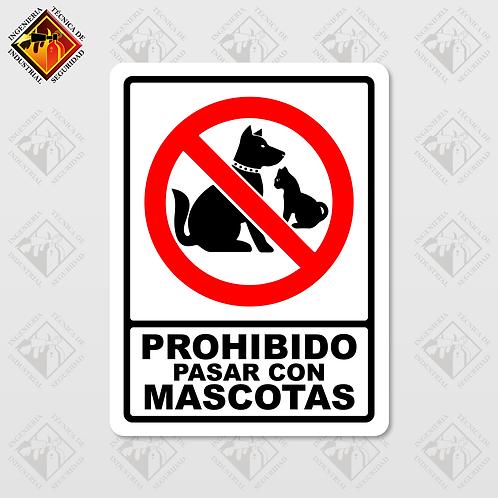 """Señal de """"PROHIBIDO PASAR CON MASCOTAS"""""""
