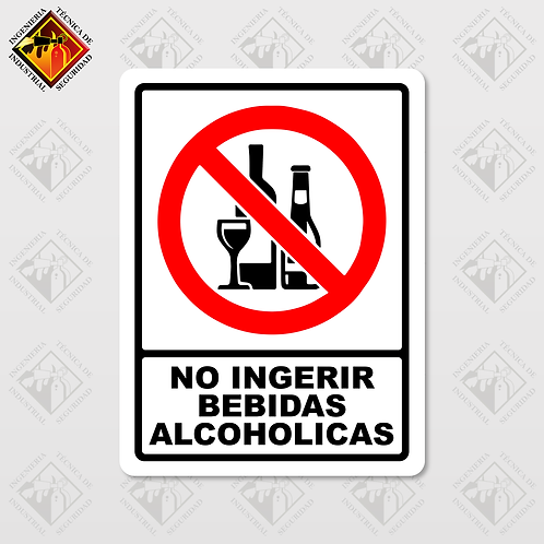 """Señal de """"NO INGERIR BEBIDAS ALCOHOLICAS"""""""