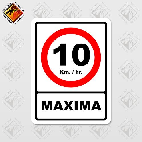 """Señal de """"VELOCIDAD MAXIMA - 10 KM/HR"""""""