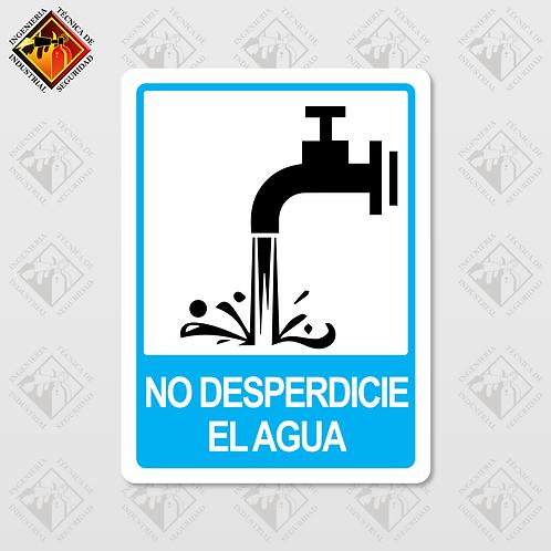 """Señal de """"NO DESPERDICIE EL AGUA"""""""