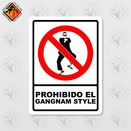 """Señal de """"PROHIBIDO EL GANGNAM STYLE"""""""