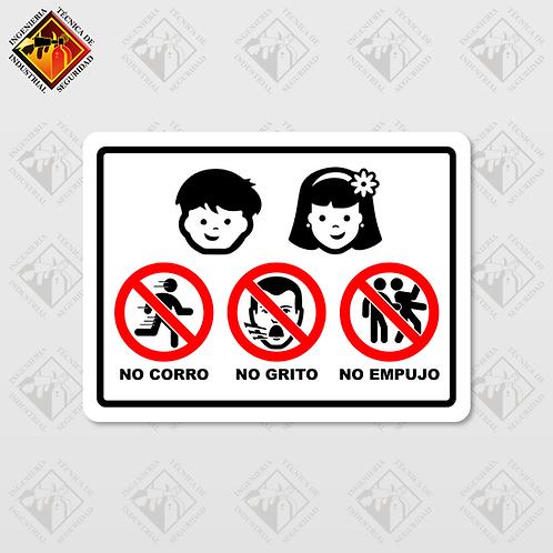 """Señal de """"NO CORRO / NO GRITO / NO EMPUJO"""""""