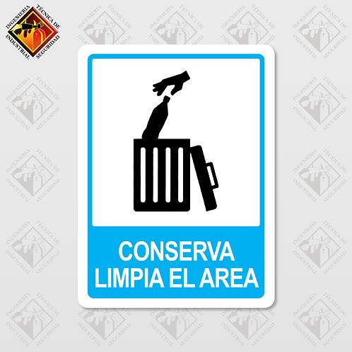 """Señal de """"CONSERVA LIMPIA EL AREA"""""""