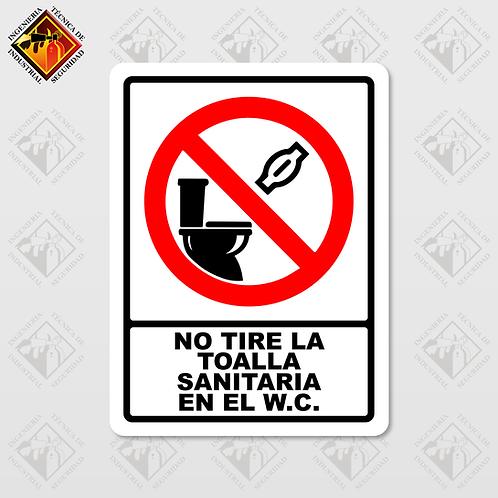 """Señal de """"NO TIRE LA TOALLA SANITARIA EN EL W.C."""""""
