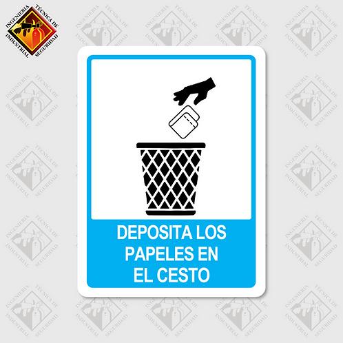 """Señal de """"DEPOSITA LOS PAPELES EN EL CESTO"""""""