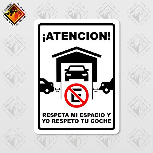"""Señal de """"ATENCIÓN - RESPETA MI ESPACIO Y YO RESPETO TU COCHE"""""""