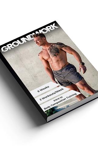 GROUNDWORK - 6 Week Program