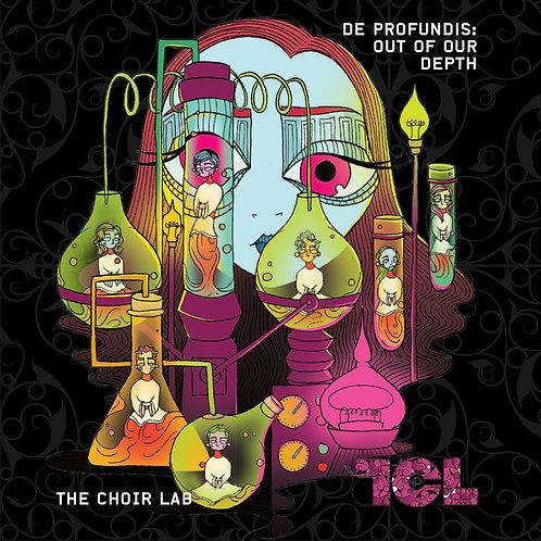 The Choir Lab - De Profundis: Out of Our Depth