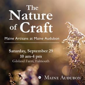 Upcoming Event: Maine Audubon's The Nature of Craft.