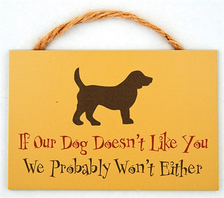 """9"""" x 6"""" Wood Sign w/ Rope - If our dog doesn't like you..."""