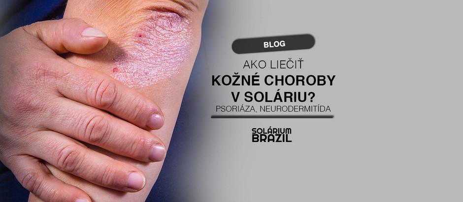 Solárium ako liek na kožné choroby (psoriáza, neurodermitída...)
