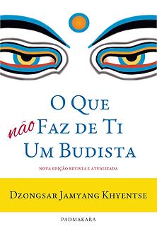 O Que Não Faz de Ti um Budista