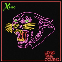 XNILO - LONG TIME COMING