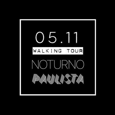 WALKING TOUR NOTURNO AV PAULISTA