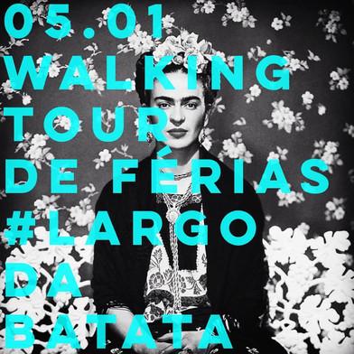 WALKING TOUR ESPECIAL DE FÉRIAS LARGO DA BATATA