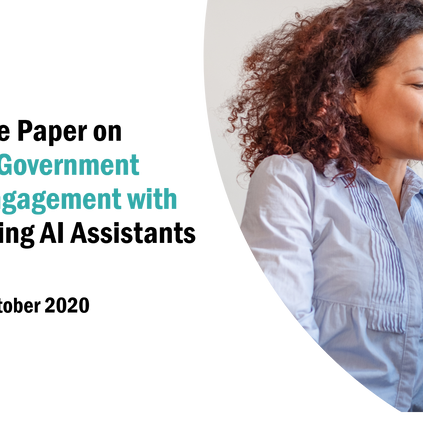 Download our FREE White Paper on Digital Citizen Engagement using AI Assistants, October 2020