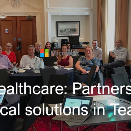 ICS.AI attend the first ever Microsoft Teams for Healthcare UK Partner Event!