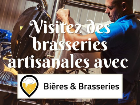 Visitez des brasseries artisanales avec Bières & Brasseries