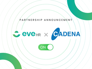 NEW STRATEGIC PARTNERSHIP ANNOUNCEMENT: EVEHR X CADENA