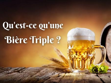 Qu'est-ce qu'une bière triple ?